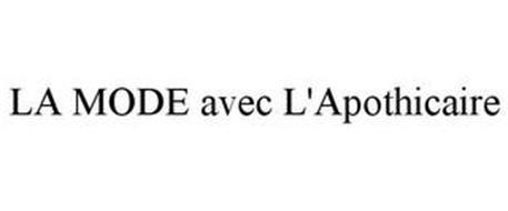 LA MODE AVEC L'APOTHICAIRE