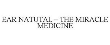 EAR NATUTAL - THE MIRACLE MEDICINE