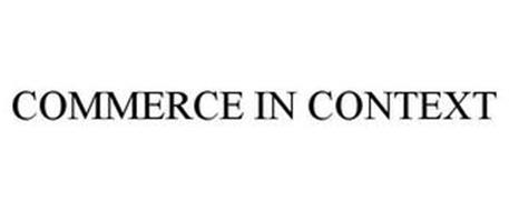 COMMERCE IN CONTEXT