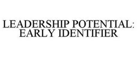 LEADERSHIP POTENTIAL: EARLY IDENTIFIER