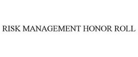 RISK MANAGEMENT HONOR ROLL