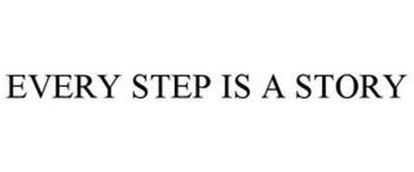 EVERY STEP IS A STORY