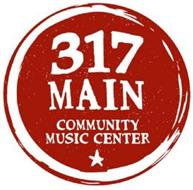 317 MAIN COMMUNITY MUSIC CENTER