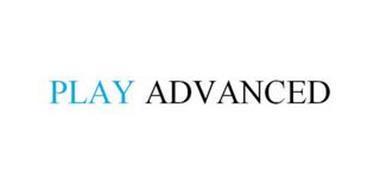 PLAY ADVANCED
