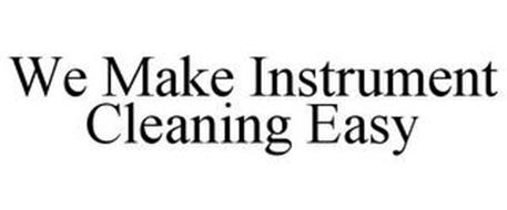 WE MAKE INSTRUMENT CLEANING EASY