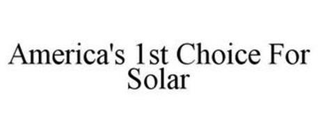 AMERICA'S 1ST CHOICE FOR SOLAR