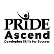 PRIDE ASCEND DEVELOPING SKILLS FOR SUCCESS