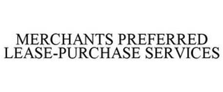 MERCHANTS PREFERRED LEASE-PURCHASE SERVICES