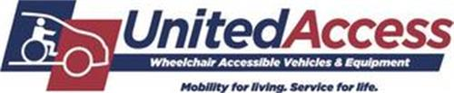 UNITED ACCESS WHEELCHAIR ACCESSIBLE VEHICLES & EQUIPMENT MOBILITY FOR LIVING. SERVICE FOR LIFE.