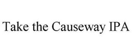TAKE THE CAUSEWAY IPA