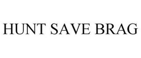 HUNT SAVE BRAG