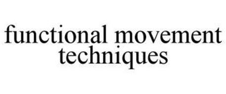 FUNCTIONAL MOVEMENT TECHNIQUES