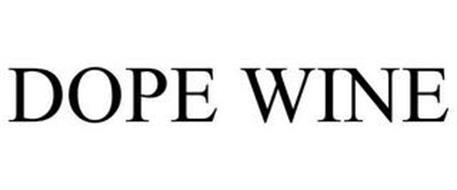DOPE WINE