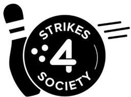 STRIKES 4 SOCIETY