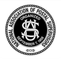 NATIONAL ASSOCIATION OF POSTAL SUPERVISORS ORGANIZED SEPTEMBER 7, 1908 USA