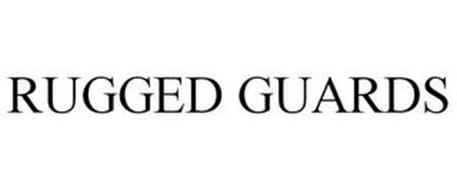RUGGED GUARDS