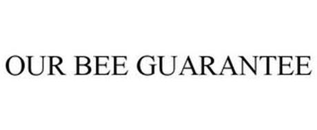 OUR BEE GUARANTEE