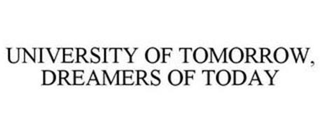 UNIVERSITY OF TOMORROW, DREAMERS OF TODAY