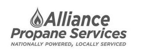 ALLIANCE PROPANE SERVICES NATIONALLY POWERED, LOCALLY SERVICED