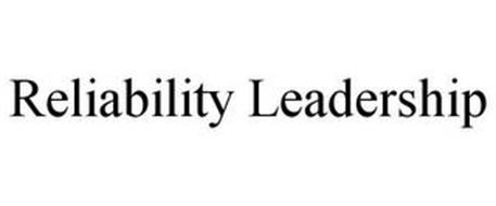 RELIABILITY LEADERSHIP