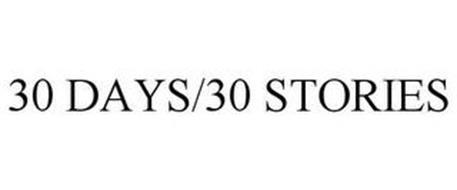 30 DAYS/30 STORIES