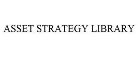ASSET STRATEGY LIBRARY