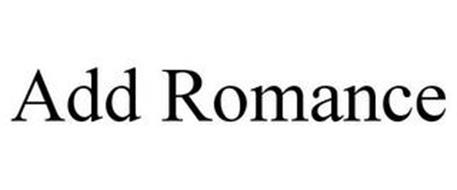 ADD ROMANCE
