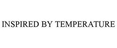 INSPIRED BY TEMPERATURE