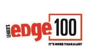 LEADER'S EDGE 100 IT'S MORE THAN A LIST