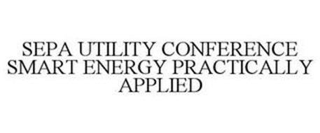 SEPA UTILITY CONFERENCE SMART ENERGY. PRACTICALLY APPLIED.