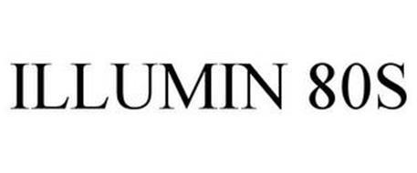 ILLUMIN 80S