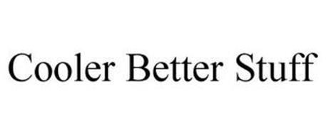 COOLER BETTER STUFF