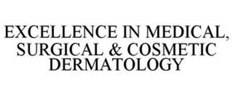 EXCELLENCE IN MEDICAL, SURGICAL & COSMETIC DERMATOLOGY