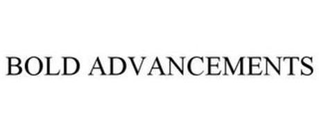BOLD ADVANCEMENTS