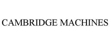 CAMBRIDGE MACHINES