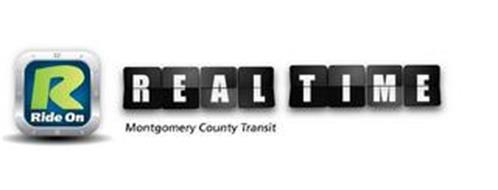R RIDE ON REAL TIME MONTGOMERY COUNTY TRANSIT