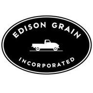 EDISON GRAIN INCORPORATED