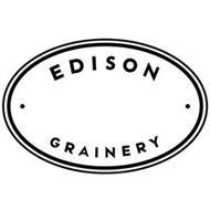 EDISON GRAINERY