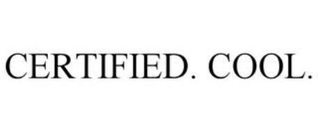 CERTIFIED. COOL.