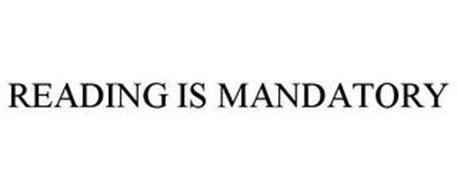 READING IS MANDATORY