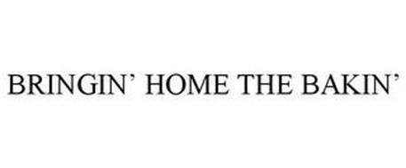 BRINGIN' HOME THE BAKIN'
