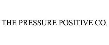 THE PRESSURE POSITIVE CO.