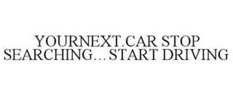 YOURNEXT.CAR STOP SEARCHING . . . START DRIVING