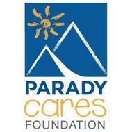 PARADY CARES FOUNDATION