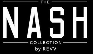 THE NASH COLLECTION BY REVV