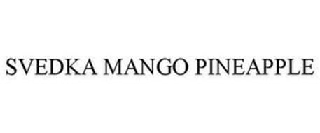 SVEDKA MANGO PINEAPPLE