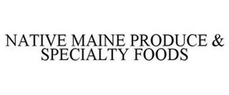 NATIVE MAINE PRODUCE & SPECIALTY FOODS