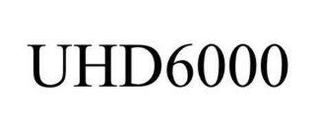 UHD6000