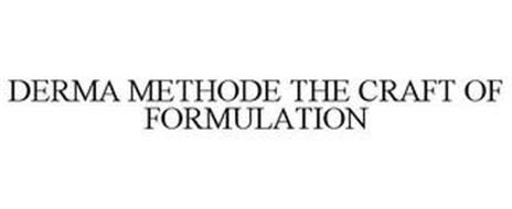 DERMA METHODE THE CRAFT OF FORMULATION