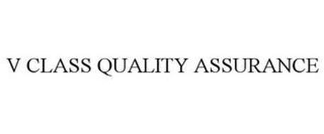 V CLASS QUALITY ASSURANCE